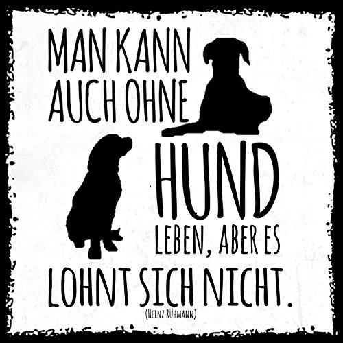 how about tee? - Hund leben, aber es lohnt sich nicht - stylischer Kühlschrank Magnet mit lustigem Spruch-Motiv - zur Dekoration oder als Geschenk (Magnet Hund Kühlschrank)