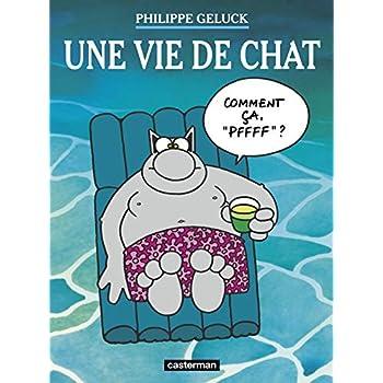 Le Chat, Tome 15 : Une vie de Chat