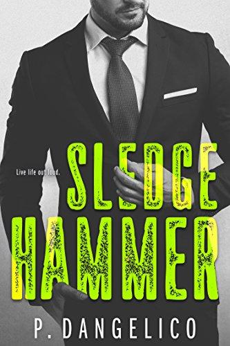 Sledgehammer (Hard To Love Book 2) (English Edition)