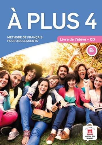 A Plus: Livre De L'eleve + CD 4 (B1)