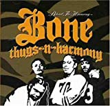 Songtexte von Bone Thugs‐n‐Harmony - Behind the Harmony