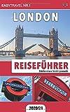 Reiseführer London: Städtereisen leicht gemacht 2020/21 - EasyTravel Nr.1
