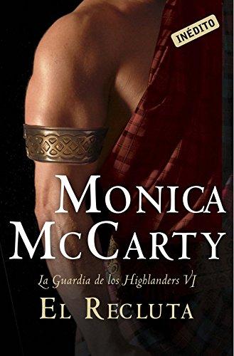 El recluta (La guardia de los Highlanders 6) (ROMANTICA)
