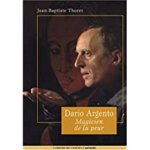 DARIO ARGENTO. Magicien de la peur, Auteurs