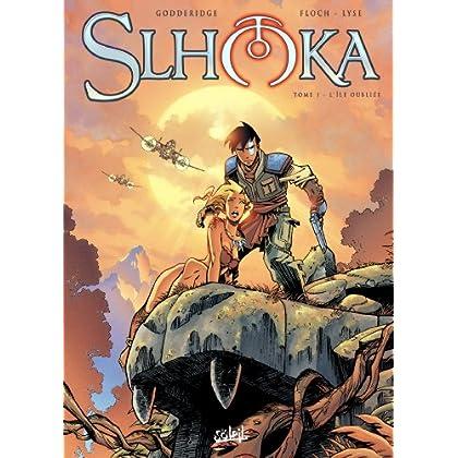 Slhoka T01 : L'île oubliée