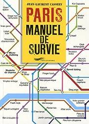 Paris le manuel de survie