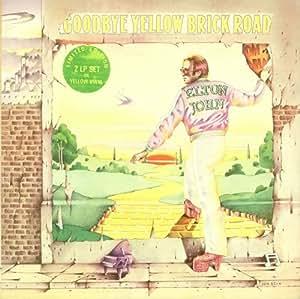 GOODBYE YELLOW BRICK ROAD (Double LP) (Ltd Ed YELLOW VINYL) [VINYL]