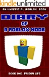 Diary of a Roblox Noob: Prison Life (...