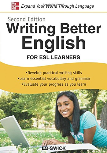 Writing better english: for Esl learners por Ed Swick