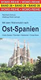 Mit dem Wohnmobil nach Ost-Spanien (Womo-Reihe) -