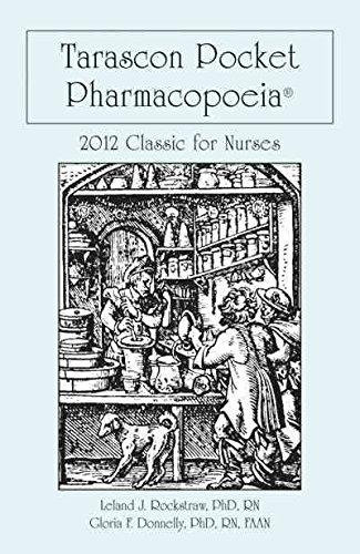 [(Tarascon Pocket Pharmacopoeia 2012 - Classic for Nurses)] [By (author) Leland J. Rockstraw ] published on (September, 2011)