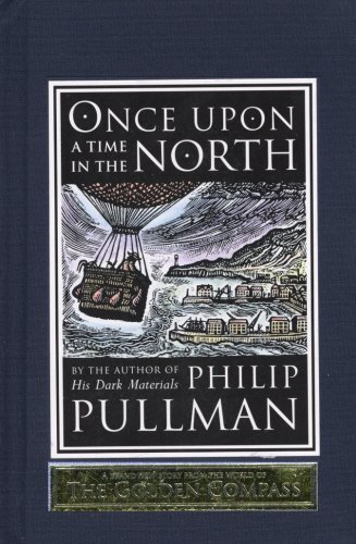 Once Upon a Time in the North (His Dark Materials) by Philip Pullman (2008-04-03)