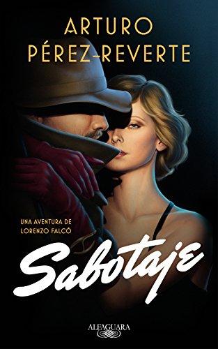Sabotaje (Serie Falcó) por Arturo Pérez-Reverte