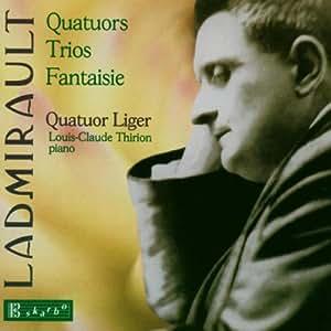Quatuors, Trios, Fantaisies