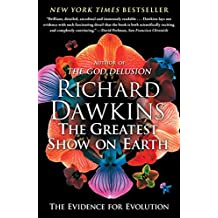 The Greatest Show on Earth: The Evidence for Evolution (English Edition)