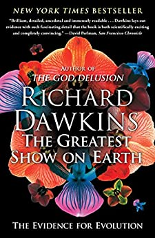 The Greatest Show on Earth: The Evidence for Evolution (English Edition) par [Dawkins, Richard]