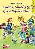 Conni, Mandy und das große Wiedersehen (Conni & Co, Band 6)