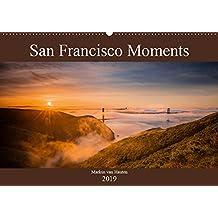 San Francisco Moments (Wandkalender 2019 DIN A2 quer): Eine persönliche Auswahl von Eindrücken und Momenten festgehalten in 12 Bildern aus der ... (Monatskalender, 14 Seiten ) (CALVENDO Orte)