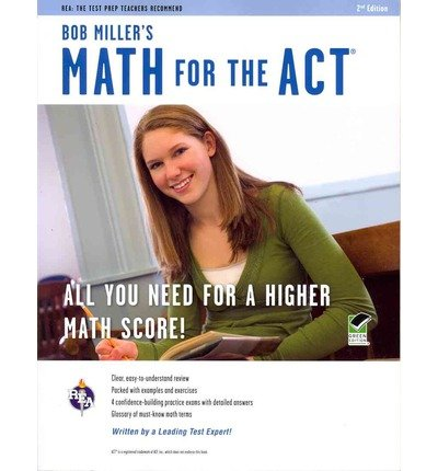 Bob Miller's Math for the ACT (REA Test Preps) (Paperback) - Common
