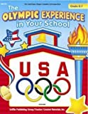 Telecharger Livres The Olympic Experience in Your School Grades K 3 United States Olympic Committee Curriculum Series by Sarah Clark 2004 Paperback (PDF,EPUB,MOBI) gratuits en Francaise