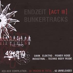 Endzeit Bunkertracks Act III