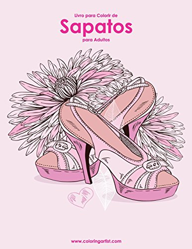 Livro Para Colorir De Sapatos Para Adultos: 1