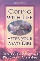 Coping with Life after Your Mate Dies by Donald C. Cushenbery (1997-08-01)