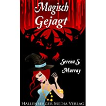Magisch Gejagt - BeCharmED Band 2: Fantasy Liebesroman (German Edition)