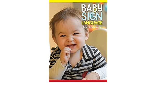baby sign language fu sarah christensen
