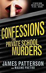 Confessions: The Private School Murders: (Confessions 2) by James Patterson (2013-10-24)