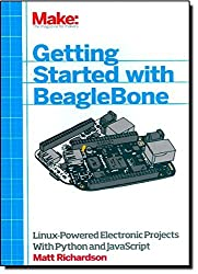 Getting Started with BeagleBone: Linux-Powered Electronic Projects With Python and JavaScript by Matt Richardson (2013-10-18)