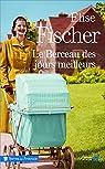 Le berceau des jours meilleurs par Fischer