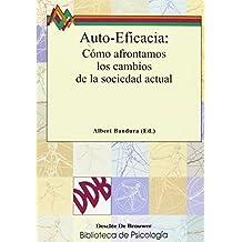autoeficacia (Spanish Edition) by Bandura, Albert (2009) Paperback