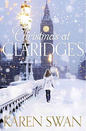 Christmas at Claridge's (English Edition) par [Swan, Karen]
