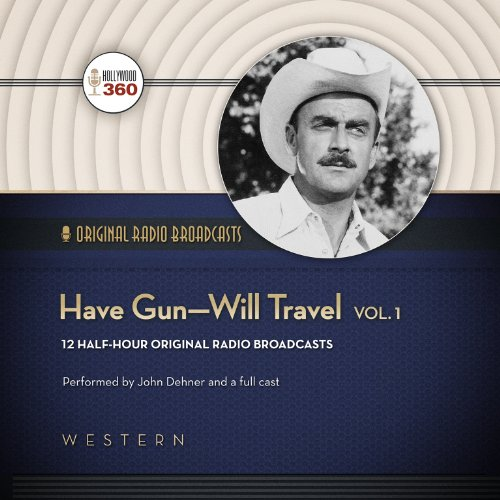 Have Gun - Will Travel, Volume 1  Audiolibri