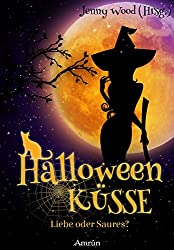 Halloweenküsse - Liebe oder saures? (Amrûn Romance Anthologie)