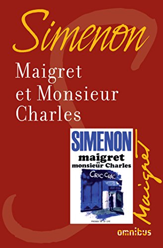 Maigret et monsieur Charles (French Edition)