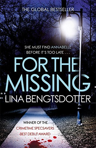 For the Missing by [Bengtsdotter, Lina]
