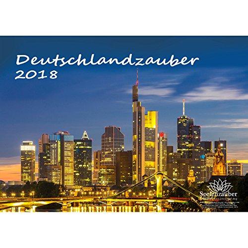 Premium Kalender 2018 · DIN A4 · Deutschlandzauber 2 · Deutschland · Nachtaufnahmen · Stadt · Sehenswürdigkeiten · Geschenk-Set mit 1 Grußkarte und 1 Weihnachtskarte · Edition Seelenzauber