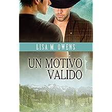Un motivo valido (Il valore dell'amore Vol. 1) (Italian Edition)