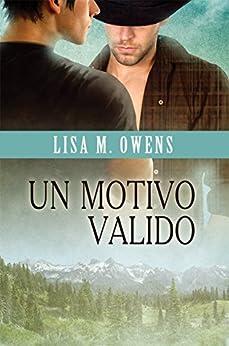 Un motivo valido (Il valore dell'amore Vol. 1) di [Owens, Lisa M.]