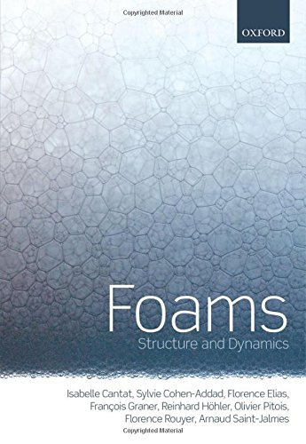 Foams: Structure and Dynamics by Isabelle Cantat (2013-09-15)