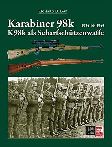 Preisvergleich Produktbild Karabiner 98k und K98k als Scharfschützenwaffe