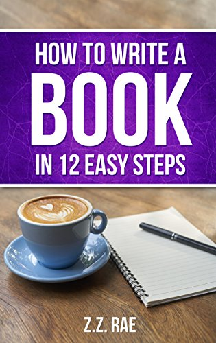 How to Write a Book In 12 Easy Steps (English Edition)