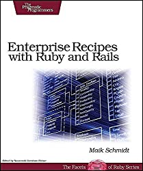 [(Enterprise Recipes with Ruby and Rails)] [By (author) Maik Schmidt] published on (November, 2008)