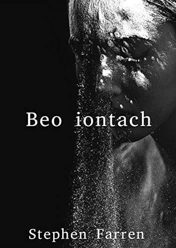 Beo iontach (Irish Edition) por Stephen  Farren