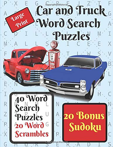 Car and Truck Word Search Puzzle Book: 40 word search puzzles, automotive themed, plus 20 word scrambles and 20 sudokus as a bonus. Carlisle Bus