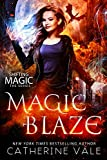 Magic Blaze (Shifting Magic  Book 3)