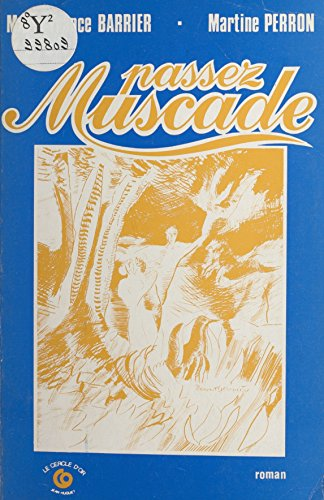 Passez muscade (French Edition)