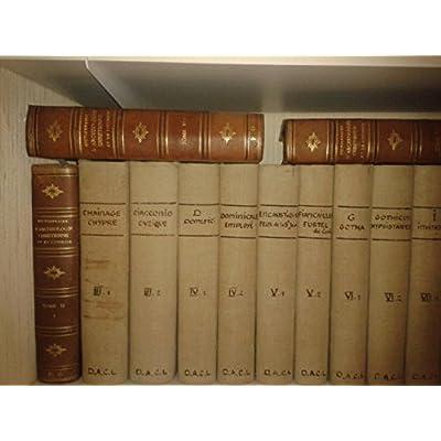 Read Dictionnaire Archeologie Chretienne Et De Liturgie Dacl Online Edwynruss